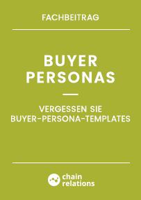 Fachbeitrag: Vergessen Sie Buyer-Persona-Templates