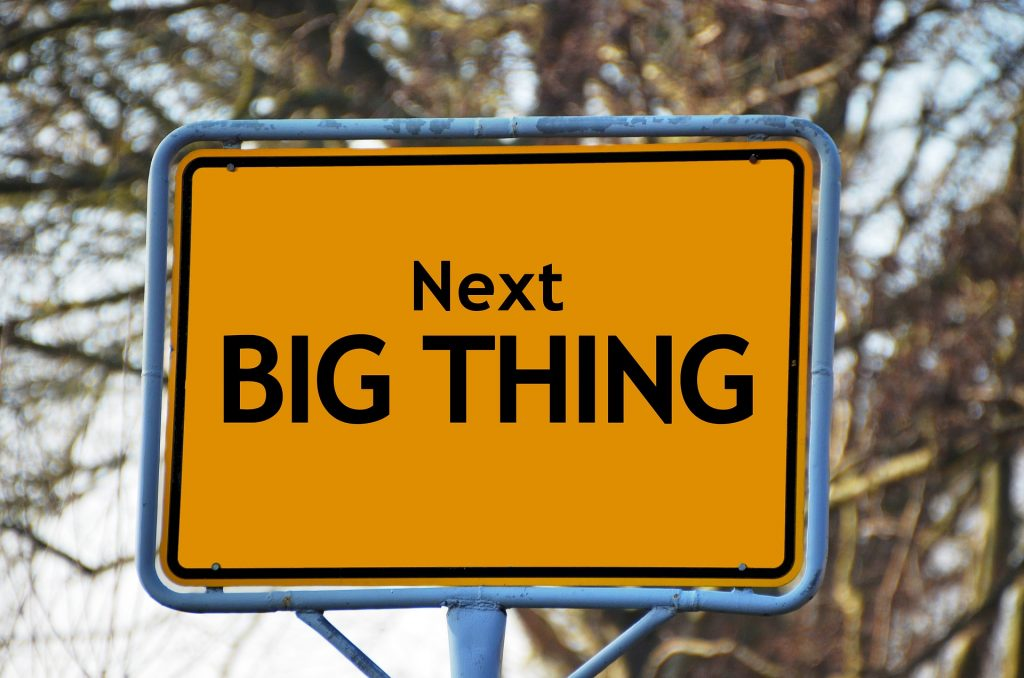 Schild: Next Big Thing