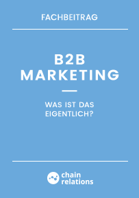 Fachbeitrag: Was ist eigentlich B2B Marketing